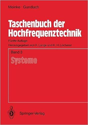 Taschenbuch der Hochfrequenztechnik: Band 3: Systeme (German Edition)