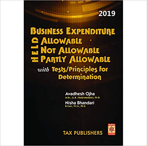 Business Expenditure 2019 : Allowable and Not allowable under Income Tax : Book