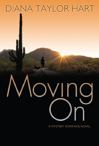 Moving On (Old Pueblo Series) (Pueblo Series)
