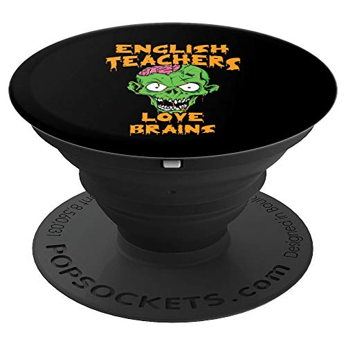 English Teachers Love Brains Halloween Costume - PopSockets Grip and Stand for Phones and Tablets -