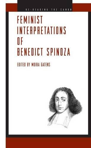 Feminist Interpretations of Benedict Spinoza (Re-Reading the Canon)