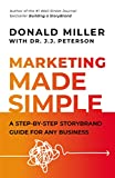 img - for Marketing Made Simple: A Step-by-Step StoryBrand Guide for Any Business book / textbook / text book