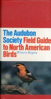 National Audubon Society Field Guide to North American Birds: Western Region - Revised Edition (National Audubon Society Field Guide) - Book  of the National Audubon Society Field Guides