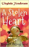 A Stolen Heart: The Abundant Blessings Series