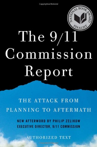 The 9/11 Commission Report: The Attack from Planning to Aftermath (Authorized Text, Shorter Edition) ebook