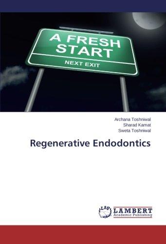 Regenerative Endodontics by LAP LAMBERT Academic Publishing