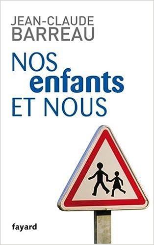 Livres Nos enfants et nous pdf ebook