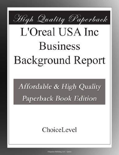 L'Oreal USA Inc Business Background Report