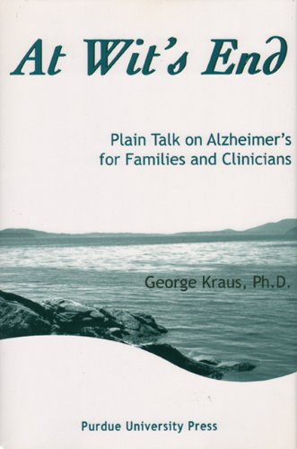 Download At Wit's End: Plain Talk on Alzheimer's for Families and Clinicians pdf epub