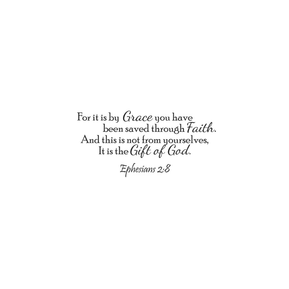 It Is By Grace Vinyl Wall Quote Decal Ephesians 28 God Word Scripture