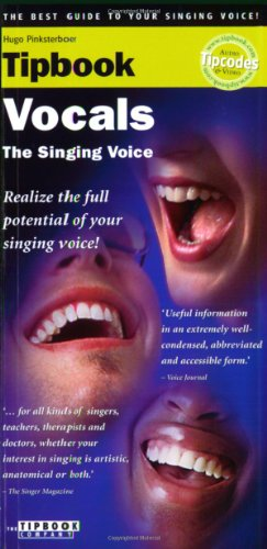 Tipbook - Vocals: The Best Guide to Your Singing Voice