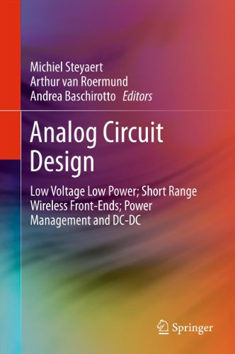 Download Analog Circuit Design: Low Voltage Low Power; Short Range Wireless Front-Ends; Power Management and DC-DC Pdf