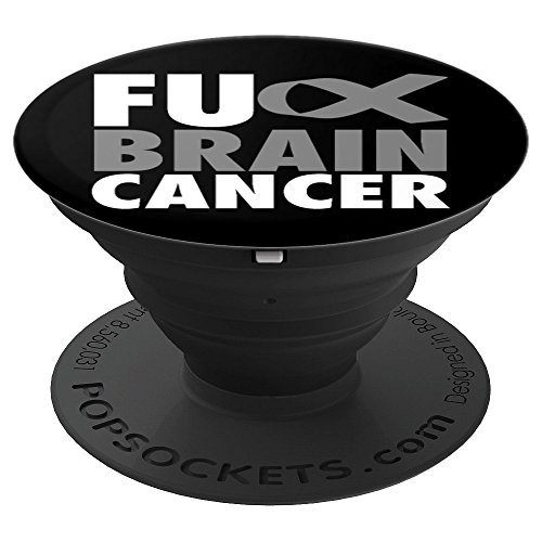 FU Brain Cancer - Brain Cancer Awareness Grey Ribbon - PopSockets Grip and Stand for Phones and Tablets