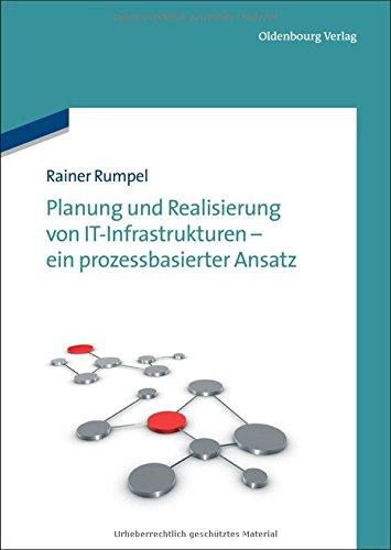 planung-und-realisierung-von-itinfrastrukturen-ein-prozessbasierter-ansatz