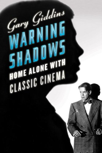 Warning Shadows: Home Alone with Classic Cinema cover