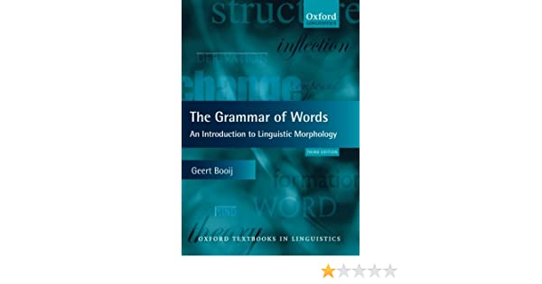 THE GRAMMAR OF WORDS GEERT BOOIJ PDF