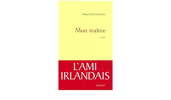 Mon Traître Littérature Française French Edition Kindle