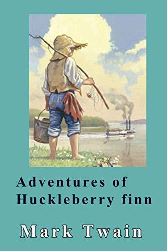 Adventures of Huckleberry Finn (Satire In The Adventures Of Huckleberry Finn)