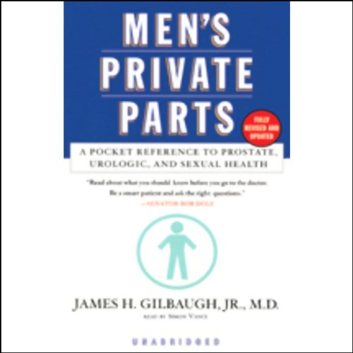 Men's Private Parts: A Pocket Reference to Prostate, Urologic, and Sexual Health Audiobook [Free Download by Trial] thumbnail