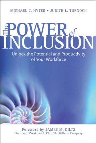The Power of Inclusion: Unlock the Potential and...