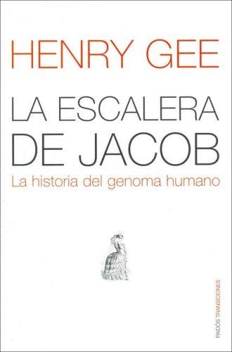 La escalera de Jacob: Historia del genoma humano Transiciones: Amazon.es: Gee, Henry: Libros