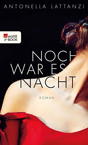 Noch war es Nacht (German Edition)