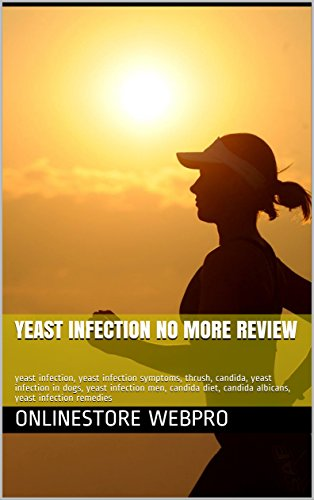 Yeast Infection No More Review: yeast infection, yeast infection symptoms, thrush, candida, yeast infection in dogs, yeast infection men, candida diet, candida albicans, yeast infection remedies
