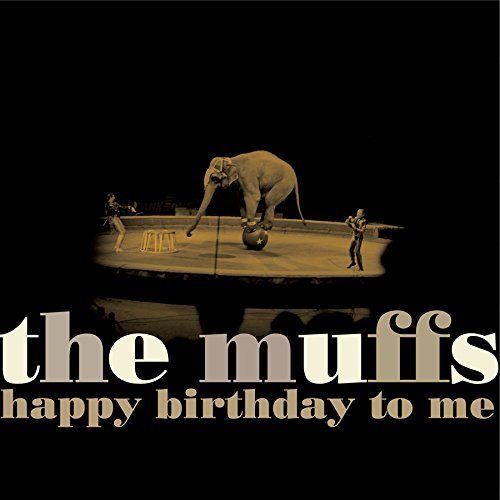 The Muffs - Happy Birthday To Me (White Colored Vinyl)