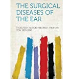 img - for The Surgical Diseases of the Ear (Paperback) - Common book / textbook / text book