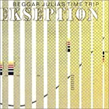 Beggar Julia's Time Trip by Ekseption
