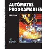 img - for Automatas Programables. El Precio Es En Dolares book / textbook / text book