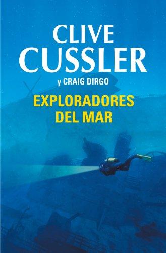 Descargar Libro Exploradores Del Mar Clive Cussler
