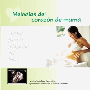 Melodias Del Corazon De Mama