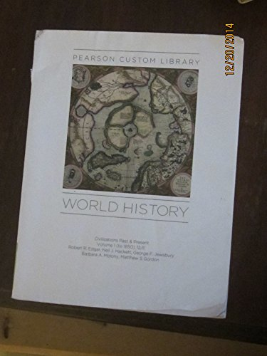 Civilizations Past & Present Volume 1 to 1650