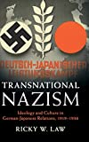 """Ricky W. Law, """"Transnational Nazism: Ideology and Culture in German-Japanese Relations, 1919-1936"""" (Cambridge UP, 2019)"""
