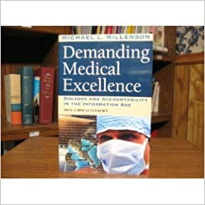 Demanding Medical Excellence byMillenson