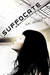 Suffocate (The Breathless series Book 1)