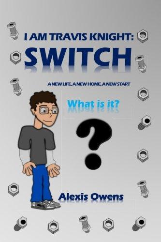 Read Online I Am Travis Knight: Switch (Volume 1) pdf