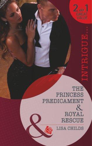 book cover of The Princess Predicament / Royal Rescue
