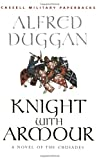Knight with Armour, Alfred Duggan, 0304362204