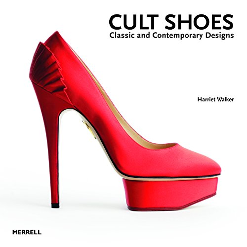 Cult Shoes: Classic and Contemporary (Cult Classic Costumes)