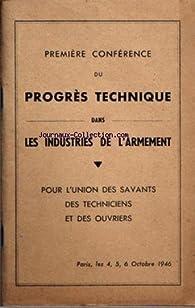 Première conférence du progrès technique dans les industries de l'armement par  Union des savants, des techniciens et des ouvriers