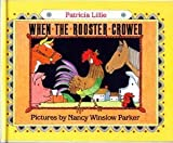 When the Rooster Crowed by Patricia Lillie (1991-05-03)