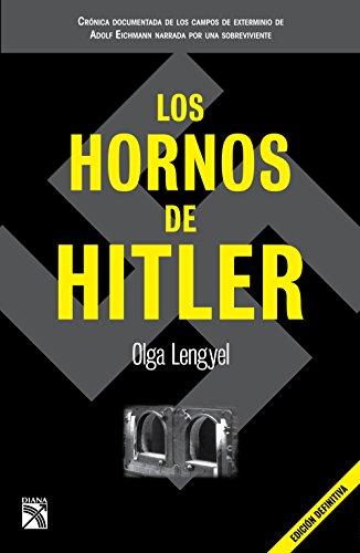 Amazon los hornos de hitler spanish edition ebook olga los hornos de hitler spanish edition by lengyel olga fandeluxe Images