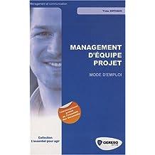 Management d'Équipe Projet: Mode d'Emploi