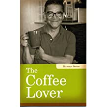 The Coffee Lover (Humour)