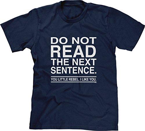 Blittzen Mens T-shirt Do Not Read The Next Sentence You Rebel, 2XL, Navy Blue