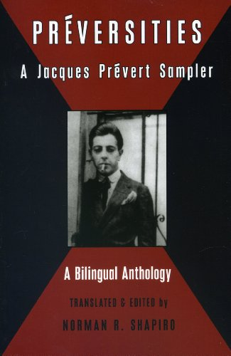 Preversities: A Jacques Prevert Sampler (Black Widow Press Translations) (English and French Edition) by Commonwealth Books, Black Widow