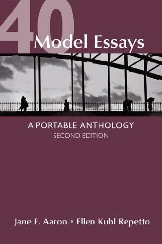 40 model essays a portable anthology jane e aaron ellen