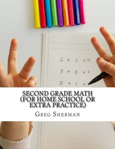 Read Online Second Grade Math (For Home School or Extra Practice) PDF